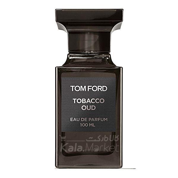 Kala-Market - TOMFORD TOBACCO OUD1 - ادو پرفيوم تام فورد مدل Tom Ford Tobacco Oud